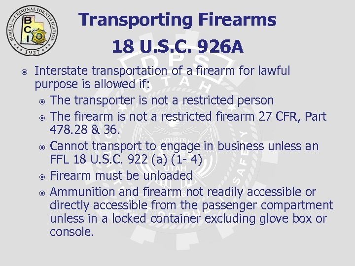 Transporting Firearms 18 U. S. C. 926 A Interstate transportation of a firearm for