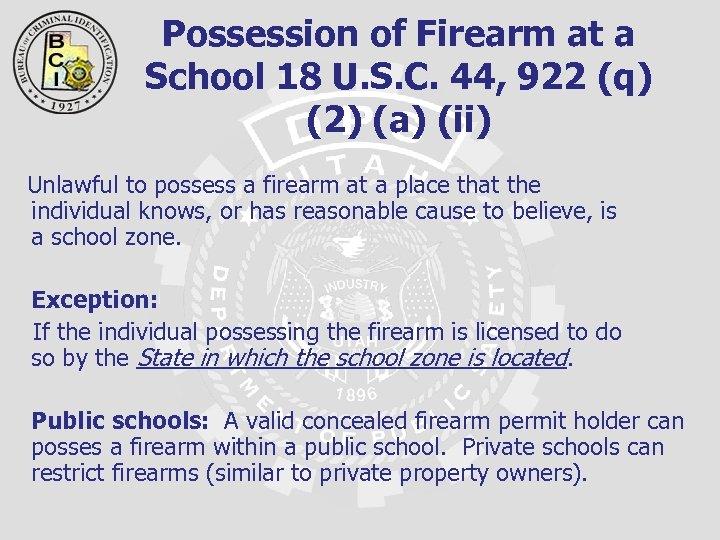 Possession of Firearm at a School 18 U. S. C. 44, 922 (q) (2)