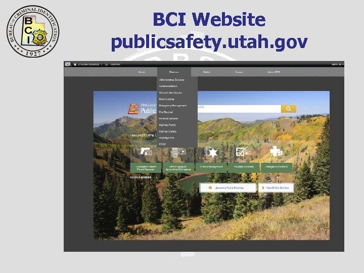 BCI Website publicsafety. utah. gov