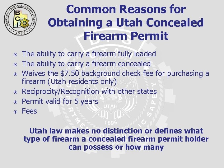 Common Reasons for Obtaining a Utah Concealed Firearm Permit The ability to carry a