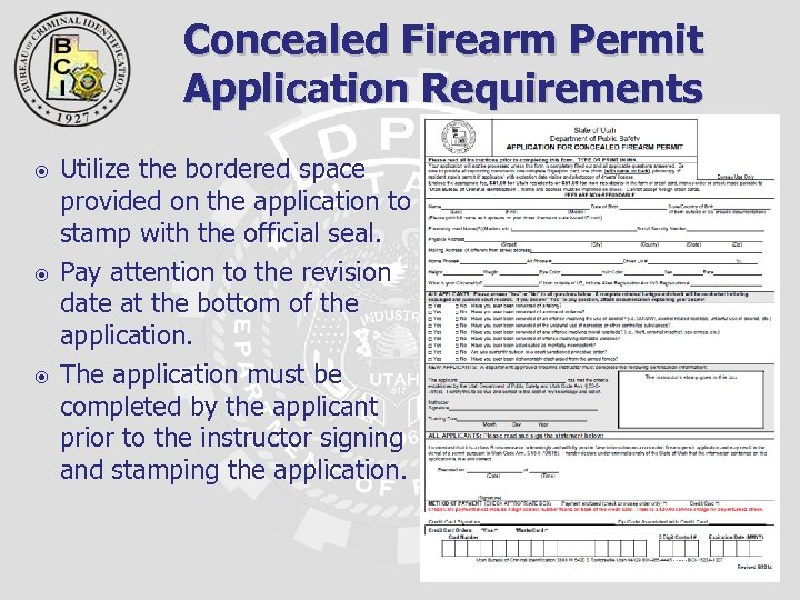 Concealed Firearm Permit Application Requirements Utilize the bordered space provided on the application to