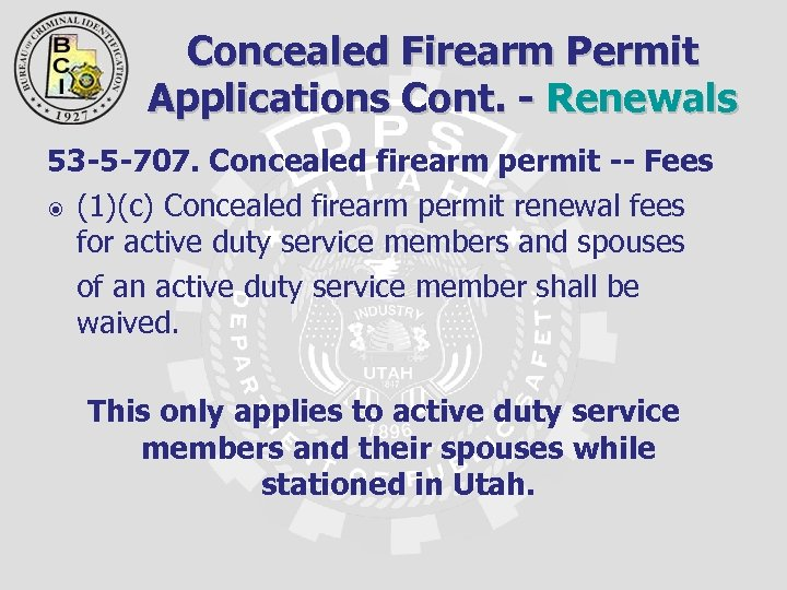 Concealed Firearm Permit Applications Cont. - Renewals 53 -5 -707. Concealed firearm permit --