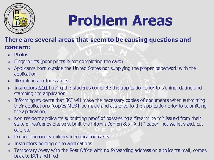 Problem Areas There are several areas that seem to be causing questions and concern: