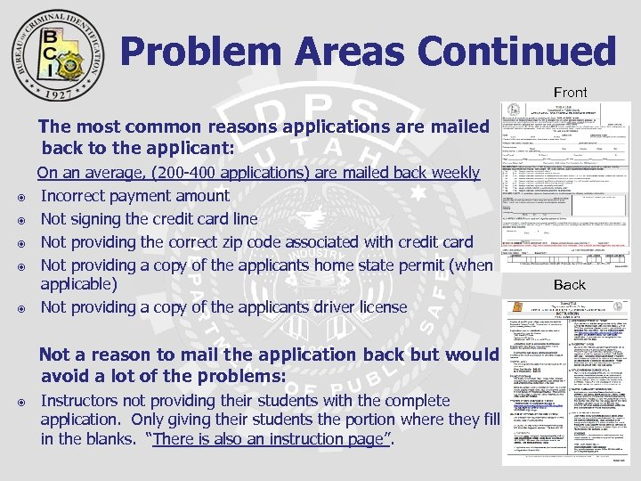 Problem Areas Continued Front The most common reasons applications are mailed back to the