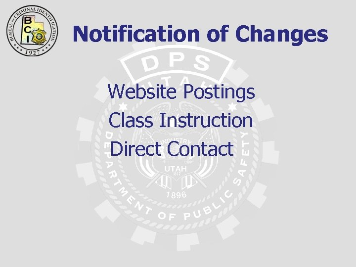 Notification of Changes Website Postings Class Instruction Direct Contact