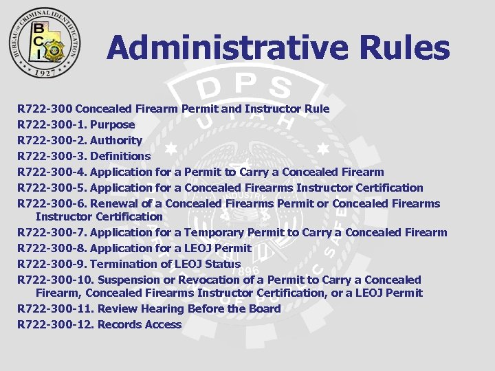 Administrative Rules R 722 -300 Concealed Firearm Permit and Instructor Rule R 722 -300