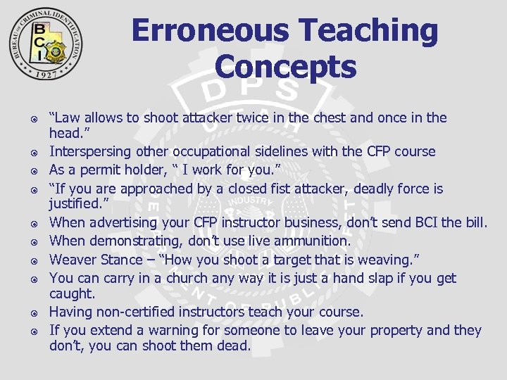 "Erroneous Teaching Concepts ""Law allows to shoot attacker twice in the chest and once"