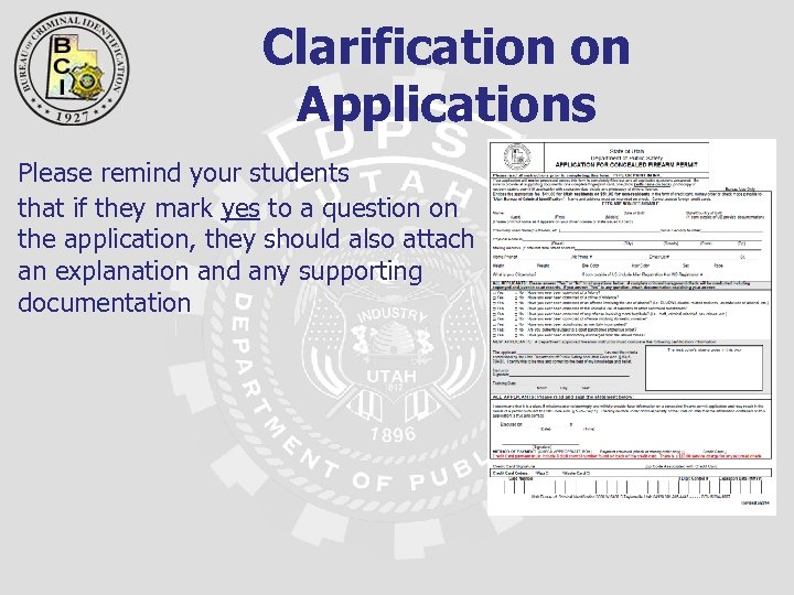Clarification on Applications Please remind your students that if they mark yes to a