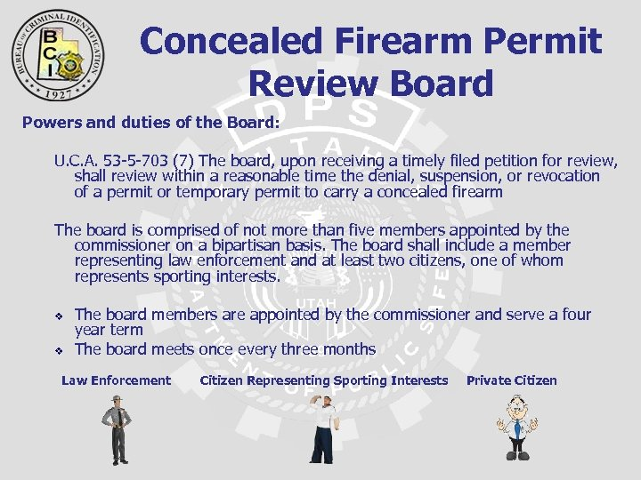 Concealed Firearm Permit Review Board Powers and duties of the Board: U. C. A.