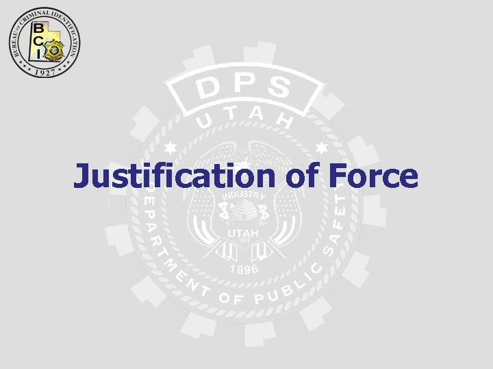 Justification of Force