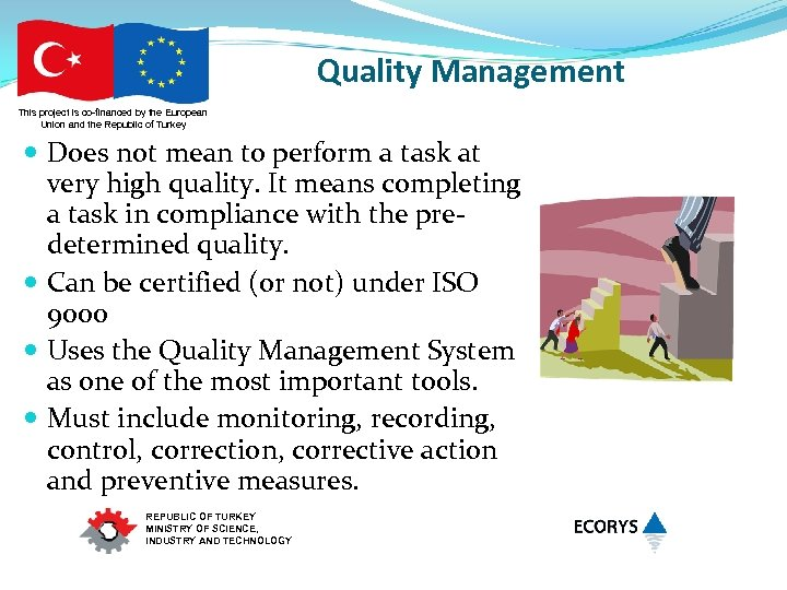Quality Management This project is co-financed by the European Union and the Republic of