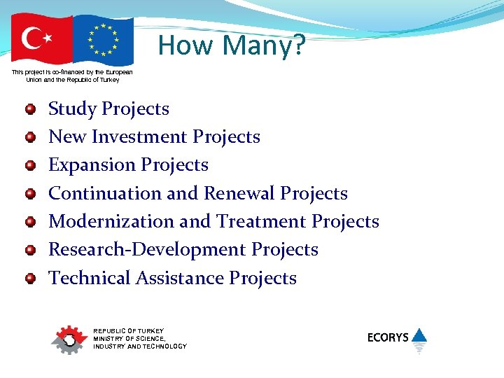 How Many? This project is co-financed by the European Union and the Republic of
