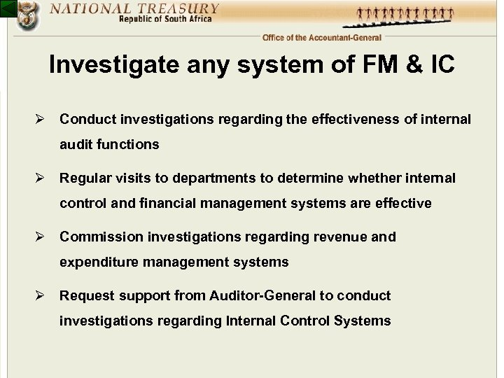 Investigate any system of FM & IC Ø Conduct investigations regarding the effectiveness of