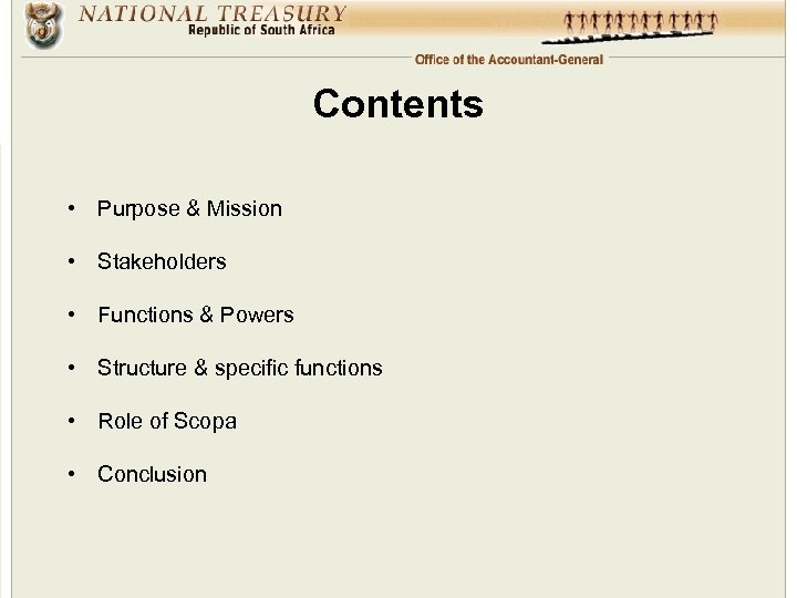 Contents • Purpose & Mission • Stakeholders • Functions & Powers • Structure &