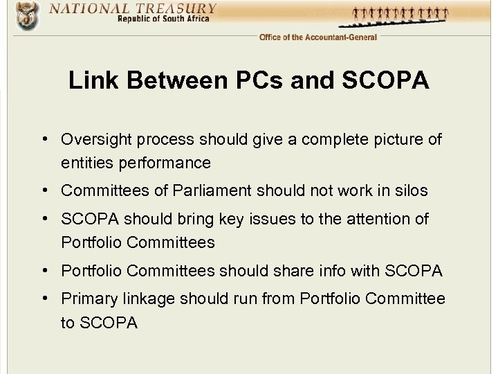 Link Between PCs and SCOPA • Oversight process should give a complete picture of