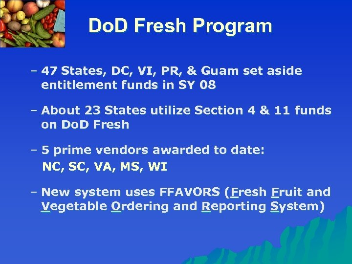 Do. D Fresh Program – 47 States, DC, VI, PR, & Guam set aside