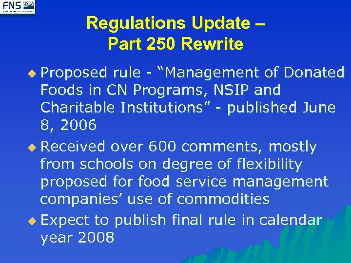 """Regulations Update – Part 250 Rewrite u Proposed rule - """"Management of Donated Foods"""