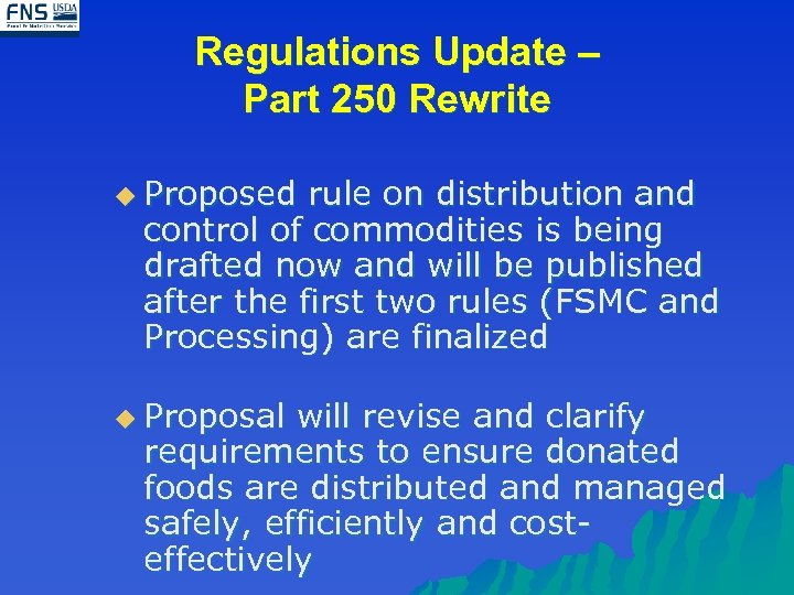 Regulations Update – Part 250 Rewrite u Proposed rule on distribution and control of