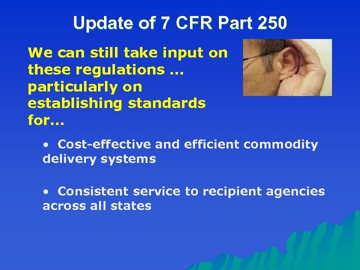 Update of 7 CFR Part 250 We can still take input on these regulations