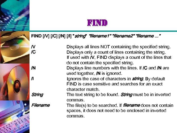 find FIND [/V] [/C] [/N] [/I]