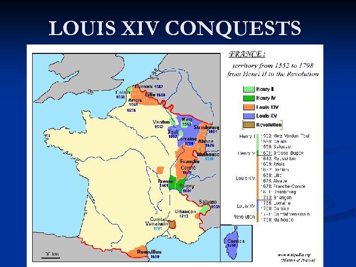 LOUIS XIV CONQUESTS