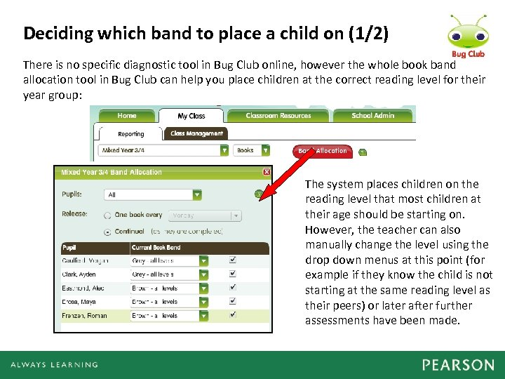 Deciding which band to place a child on (1/2) There is no specific diagnostic