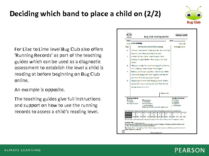 Deciding which band to place a child on (2/2) For Lilac to Lime level