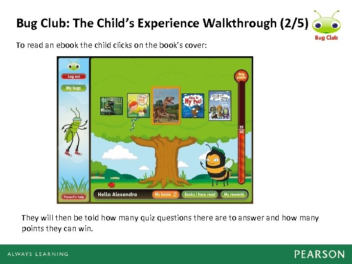 Bug Club: The Child's Experience Walkthrough (2/5) To read an ebook the child clicks