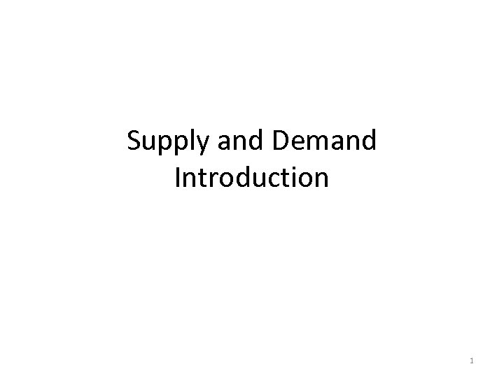 Supply and Demand Introduction 1