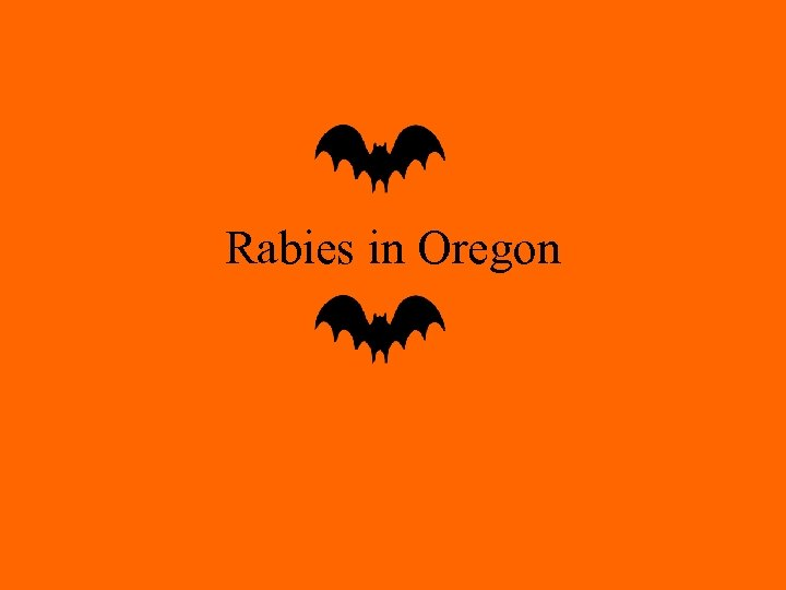 Rabies in Oregon