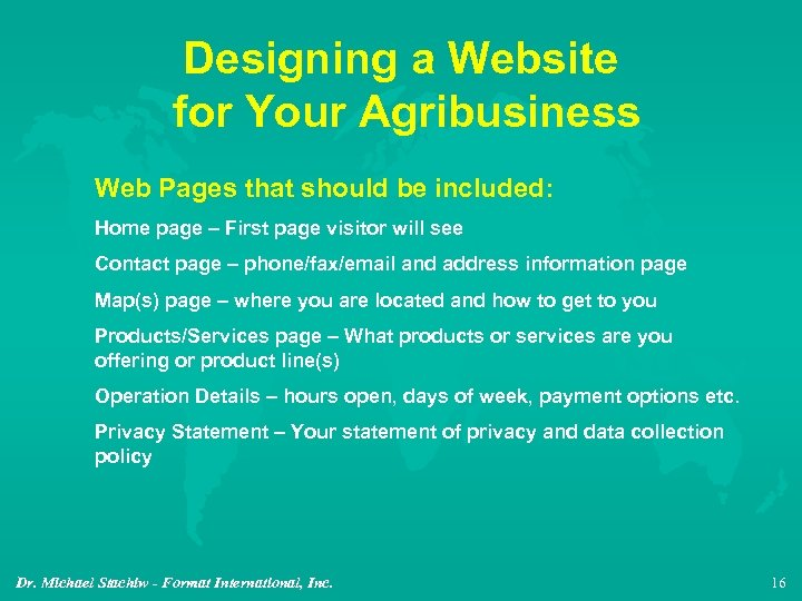 Designing a Website for Your Agribusiness Web Pages that should be included: Home page
