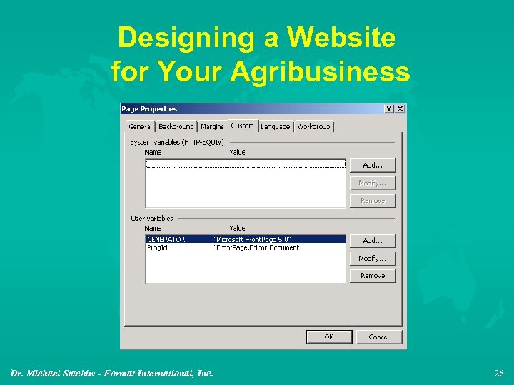 Designing a Website for Your Agribusiness Dr. Michael Stachiw - Format International, Inc. 26