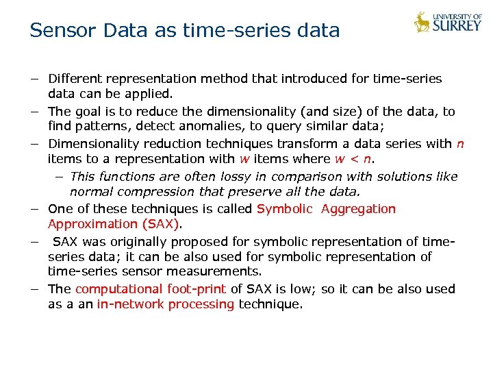 Sensor Data as time-series data − Different representation method that introduced for time-series data