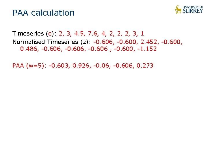 PAA calculation Timeseries (c): 2, 3, 4. 5, 7. 6, 4, 2, 2, 2,