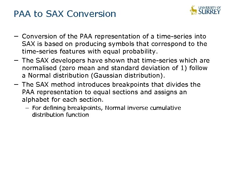 PAA to SAX Conversion − Conversion of the PAA representation of a time-series into