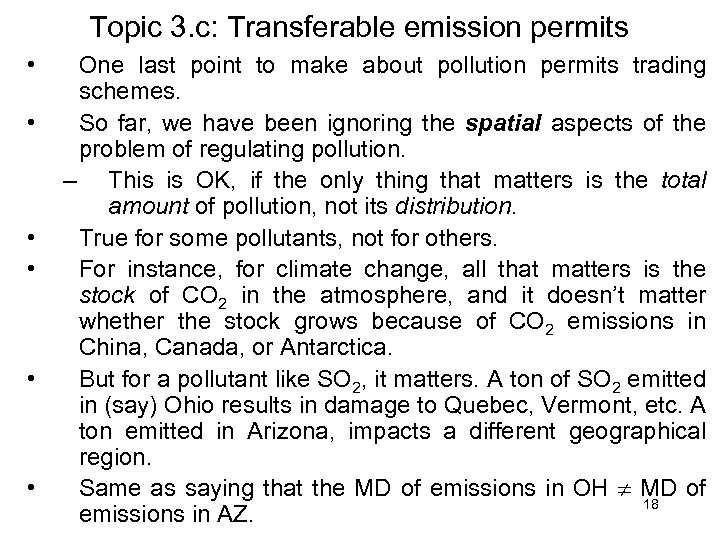 Topic 3. c: Transferable emission permits • • • One last point to make