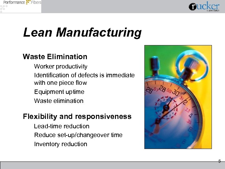 Lean Manufacturing Waste Elimination Worker productivity Identification of defects is immediate with one piece