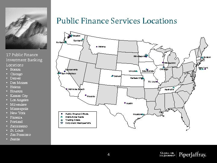 Public Finance Services Locations Seattle Portland Spokane Helena 17 Public Finance Investment Banking Locations