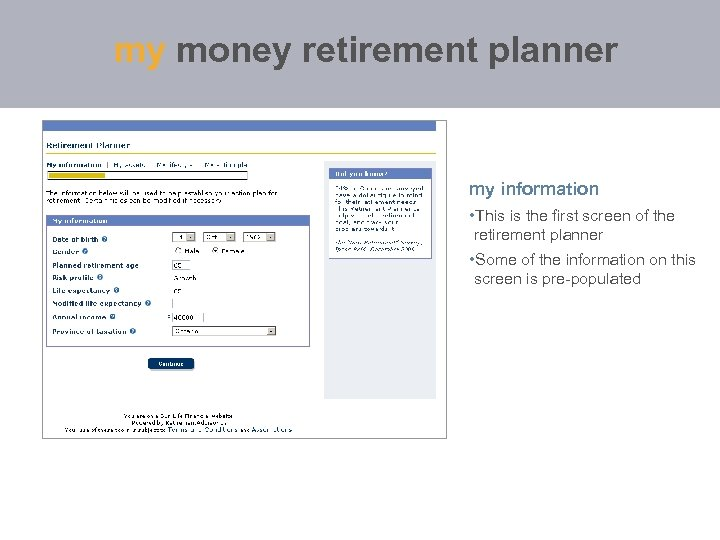 my money retirement planner my information • This is the first screen of the