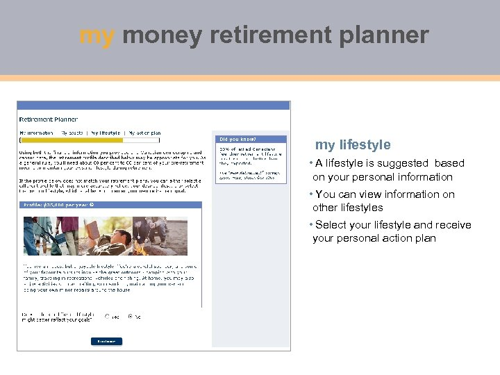 my money retirement planner my lifestyle • A lifestyle is suggested based on your