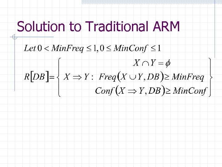 Solution to Traditional ARM