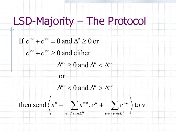 LSD-Majority – The Protocol