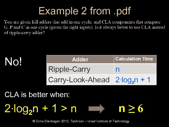 Example 2 from. pdf No! Adder Calculation Time Ripple-Carry n Carry-Look-Ahead 2∙log 2 n