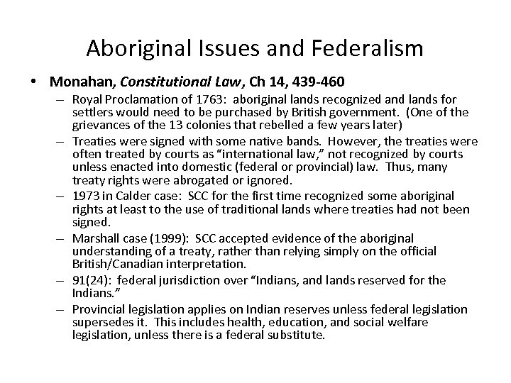 Aboriginal Issues and Federalism • Monahan, Constitutional Law, Ch 14, 439 -460 – Royal