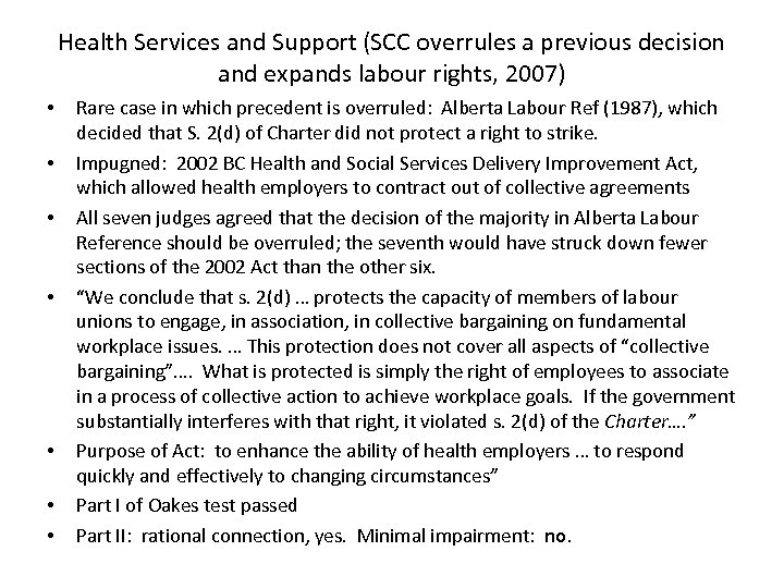 Health Services and Support (SCC overrules a previous decision and expands labour rights, 2007)