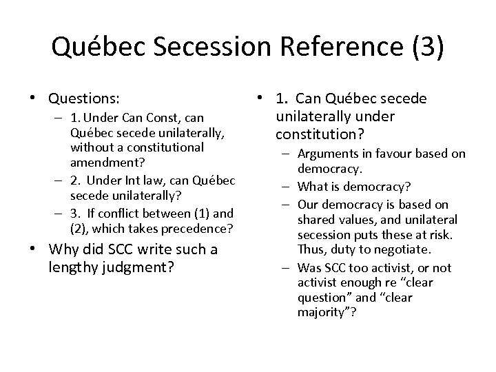 reference secession quebec Landmark case: the question of quebec sovereignty – reference re secession of quebec each ojen landmark case includes a case summary, classroom discussion.