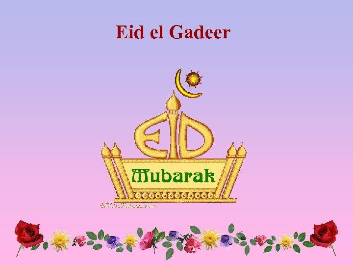 Eid el Gadeer