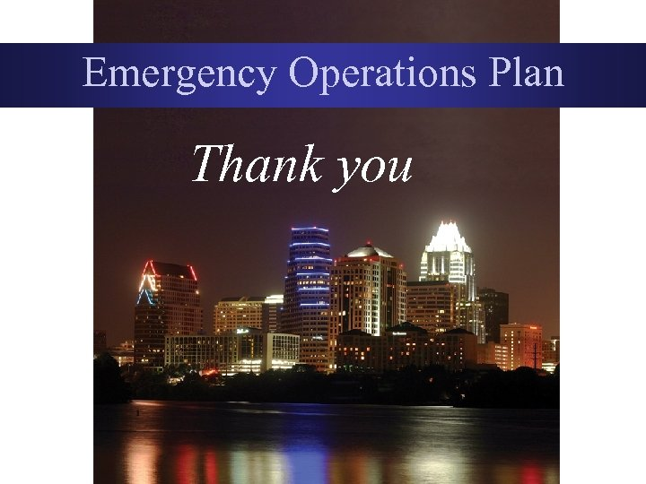 Emergency Operations Plan Thank you