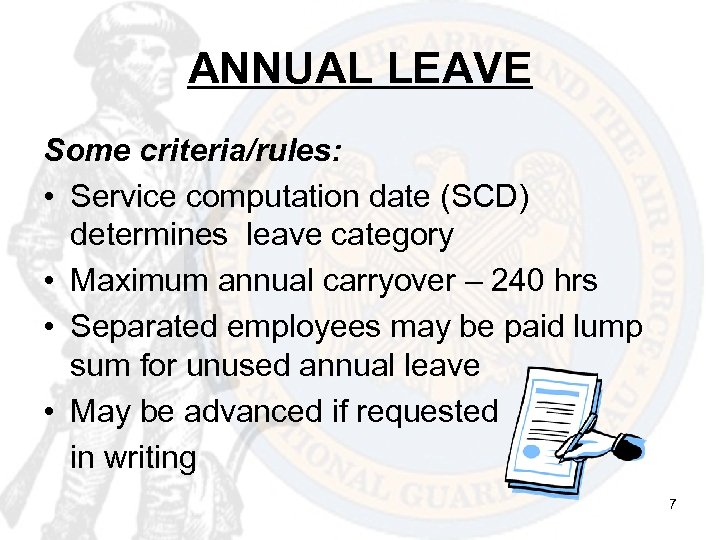 ANNUAL LEAVE Some criteria/rules: • Service computation date (SCD) determines leave category • Maximum