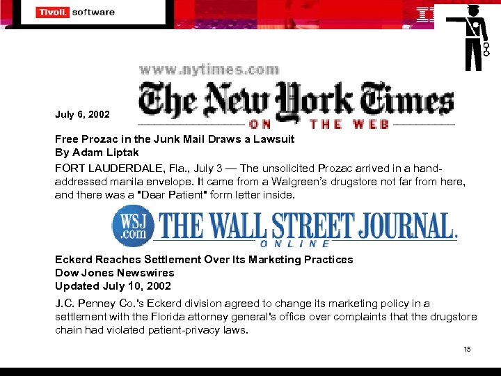 July 6, 2002 Free Prozac in the Junk Mail Draws a Lawsuit By Adam